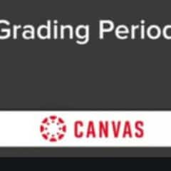 Canvas Grading Periods