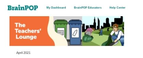 BrainPop April Teachers Lounge